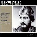 Wagner: Tristan und Isolde / Fritz Stiedry, Metropolitan Opera Orchestra & Chorus, Ramon Vinay, etc