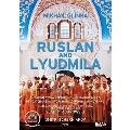 Mikhail Glinka: Ruslan & Lyudmila