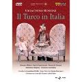 ロッシーニ: 歌劇「イタリアのトルコ人」