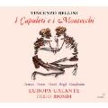 ベッリーニ: 歌劇 《カプレーティとモンテッキ》<限定盤>