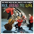 Rock Around The Clock: The Very Best Of