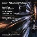 "Poulenc: Organ Concerto; Saint-Saens: Symphony No.3 ""Organ"""