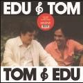 Edu & Tom<Clear Vinyl/限定盤>