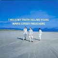 This Is My Truth Tell Me Yours<完全生産限定盤>