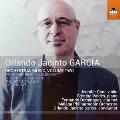Orlando Jacinta Garcia: Orchestral Music, Vol. 2