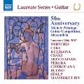 Laureate Series - Guitar - 50th Anniversary Michele Pittaluga Guitar Competition Alessandria