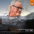 スティーヴ・エルコック: 管弦楽作品集 第2集