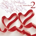 12 Love Stories 2<通常盤>