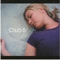 CLUB 8 +5
