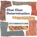 Chat Chat Determination