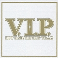 V.I.P. HOT R&B / HIPHOP TRAX