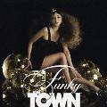 FUNKY TOWN [CD+DVD]