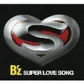 SUPER LOVE SONG  [CD+DVD]<初回限定盤>