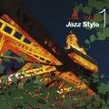 東京ジャズスタイル1 愛と欲望の惑星