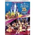 ドリームス オブ 東京ディズニーリゾート25th アニバーサリーイヤー ショー×2 まるごと編 DVD