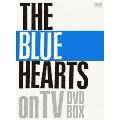 THE BLUE HEARTS on TV DVD-BOX<完全初回生産限定版>