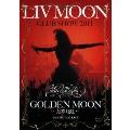 LIV MOON CLUB SHOW 2011 GOLDEN MOON ~月華月虹~ @ SHIBUYA O-EAST