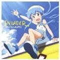 TVアニメ『侵略!? イカ娘』イカ娘ファーストアルバム INVADER [CD+DVD]<初回生産限定盤>