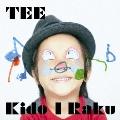 Kido I Raku<期間限定生産スペシャルプライス盤>