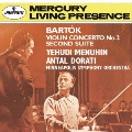 バルトーク:ヴァイオリン協奏曲第2番 組曲第2番