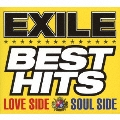 EXILE BEST HITS -LOVE SIDE/SOUL SIDE- [2CD+3DVD]<初回生産限定盤>