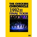 THE CHECKERS CHRONICLE 1992 III FINAL TOUR