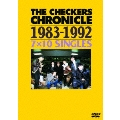 THE CHECKERS CHRONICLE 1983-1992 7×10 SINGLES