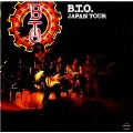 ジャパン・ツアー/B.T.O.ライブ・イン・ジャパン<初回生産限定盤>