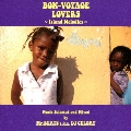 BON-VOYAGE LOVERS ~Island Melodies~ Music Selected and Mixed by Mr.BEATS a.k.a DJ CELORY