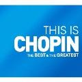 THIS IS CHOPIN ベスト&グレイテスト
