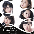 I miss you/THE FUTURE [CD+DVD]<初回生産限定盤C>
