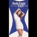Body Feels EXIT