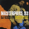 MASTERPIECE 03-DJ MIXED BY LORD FINESSE