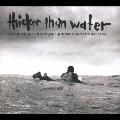 「シッカー・ザン・ウォーター」サウンドトラック<初回限定特別価格盤>