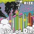 Live or Die<通常盤>