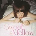 Sweet & Mellow