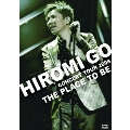 """HIROMI GO CONCERT TOUR 2008 """"THE PLACE TO BE"""" <通常盤>"""