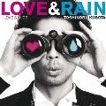 LOVE & RAIN ~LOVE SONGS~<通常盤>