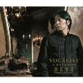 VOCALIST & BALLADE BEST [2CD+DVD]<初回盤B>