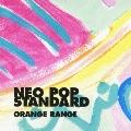 NEO POP STANDARD [CD+DVD]<初回限定盤>