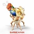 バーベアマン [Blu-spec CD2+DVD]<初回生産限定盤>