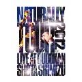 NATURALLY TOUR 2012 LIVE AT BUDOKAN<通常版>
