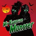 My Favorite Monster [CD+Tシャツ]<完全限定生産盤>