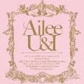 U&I [2CD+DVD]<初回限定盤>