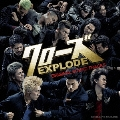 映画「クローズ EXPLODE」 オリジナルサウンドトラック