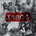 TABOO [CD+DVD]
