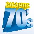 ギガ・ヒッツ 70's