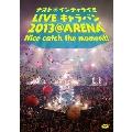 ナオト・インティライミ LIVE キャラバン 2013 @ ARENA Nice catch the moment!<通常盤>
