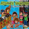 ADVANCE SOUND MIX EPISODE #2