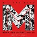 MILIYAH KATO M-MIX ~MASTERMIX VOL.1~
